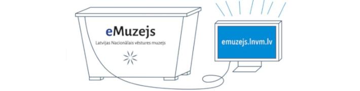 eMuzejs.lnvm.lv -  jauna LNVM digitālo resursu krātuve